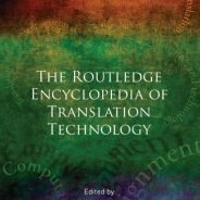 [Book Review] Routledge Encyclopedia of Translation Technology